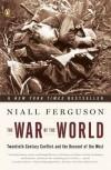 The War of the World - Niall Ferguson
