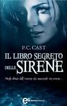 Il libro segreto delle sirene - P.C. Cast