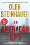 An American Spy - Olen Steinhauer