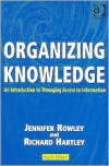 Organizing Knowlege - Jennifer Rowley (Editor),  Richard Hartley (Editor)
