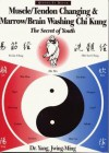 Muscle/Tendon Changing and Marrow/Brain Washing Chi Kung - Yang Jwing-Ming