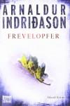 Frevelopfer: Erlendur Sveinssons 9. Fall: Island-Krimi - Arnaldur Indriðason