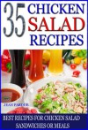 35 Chicken Salad Recipes - Jean Pardue