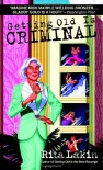 Getting Old is Criminal (Gladdy Gold Mysteries) - Rita Lakin