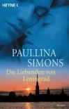 Die Liebenden von Leningrad - Paullina Simons