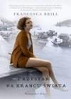Przystań na krańcu świata - Francesca Brill