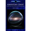 Kwantowy świat. Einstein, Bohr i wielki spór o naturę rzeczywistości - Manjit Kumar
