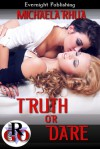 Truth or Dare - Michaela Rhua