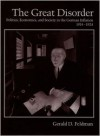 The Great Disorder: Politics, Economics, and Society in the German Inflation, 1914-1924 - Gerald D. Feldman