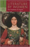 The Norton Anthology of Literature by Women: The Traditions in English, Vol. 1 - Sandra M. Gilbert, Susan Gubar