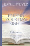 Ending Your Day Right : Devotions for Every Evening of the Year (Meyer, Joyce) - Joyce Meyer