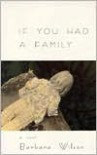 If You Had a Family -