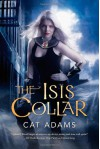 The Isis Collar - Cat Adams