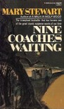 Nine Coaches Waiting - Mary Stewart