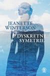 Dyskretne symetrie - Jeanette Winterson