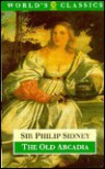 The Old Arcadia - Philip Sidney