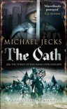 The Oath (Knights Templar Mysteries, #29) - Michael Jecks
