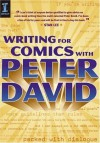 Writing for Comics with Peter David - Peter David