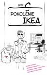Pokolenie Ikea (Polska wersja jezykowa) - C Piotr