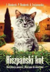 Hiszpański kot - Iwona i Piotr Chodorek, Anula Trojanowska