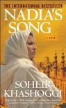 Nadia's Song - Soheir Khashoggi