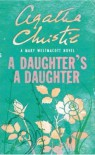 A Daughter's a Daughter - Mary Westmacott, Agatha Christie