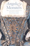 Angels and Monsters: Male and Female Sopranos in the Story of Opera, 1600-1900 - Richard Somerset-Ward