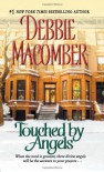 Touched by Angels - Debbie Macomber