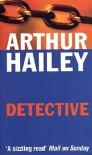 Detective - Arthur Hailey