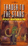 Trader to the Stars (Berkley Medallion, F1284) - Poul Anderson