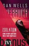 Isolation: Eine Story aus der Welt der Partials (German Edition) - Dan Wells, Jürgen Langowski