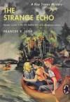 The Strange Echo - Frances K. Judd