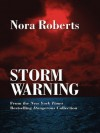 Storm Warning (Language of Love #4 - Wallflower) - Nora Roberts