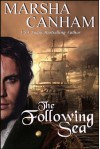 The Following Sea - Marsha Canham
