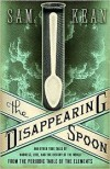 The Disappearing Spoon 1st (first) edition Text Only - Sam Kean