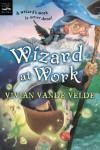 Wizard at Work - Vivian Vande Velde
