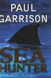 Sea Hunter - Paul Garrison