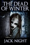 The Dead Of Winter - Jack Night