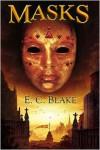 Masks - E.C. Blake