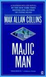 Majic Man - Max Allan Collins