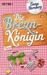 Breznkönigin - Emma Sternberg