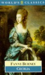 Cecilia, or Memoirs of an Heiress - Fanny Burney, Margaret Anne Doody, Peter Sabor