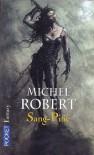 Sang-pitié (L'agent des ombres, #3) - Michel Robert