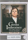 Gross Indecency: The Three Trials of Oscar Wilde - Moisés Kaufman, Ian Ogilvy, Dakin Matthews, Peter Paige