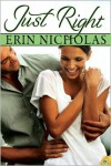 Just Right - Erin Nicholas