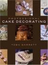 Professional Cake Decorating - Toba Garrett