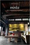 Minka: My Farmhouse in Japan - John Roderick