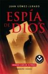 Espía de Dios - Juan Gomez-Jurado