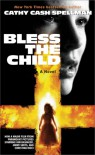 Bless the Child - Cathy Cash Spellman