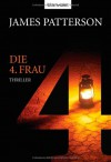 Die 4. Frau (Women's Murder Club, #4) - Andreas Jäger, James Patterson